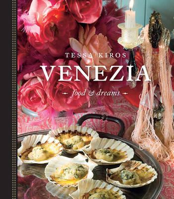 Venezia by Tessa Kiros
