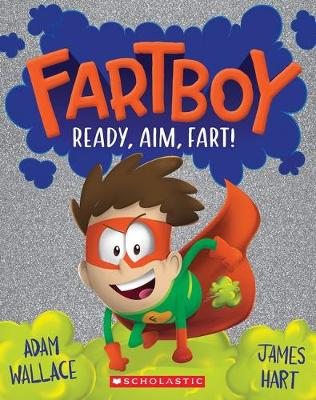 Fartboy #2: Ready, Aim, Fart! book