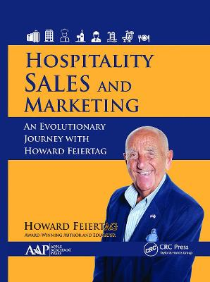 Hospitality Sales and Marketing: An Evolutionary Journey with Howard Feiertag book