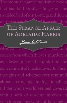 The Strange Affair of Adelaide Harris by Leon Garfield