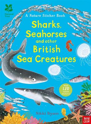 National Trust: Sharks, Seahorses and other British Sea Creatures book