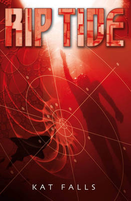 Rip Tide by Kat Falls