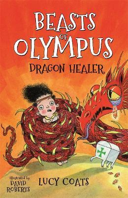 Beasts of Olympus 4: Dragon Healer book