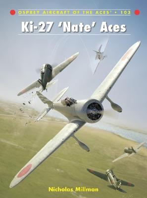 Ki-27 `Nate' Aces by Nicholas Millman