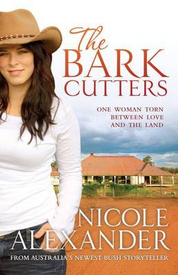 The Bark Cutters by Nicole Alexander