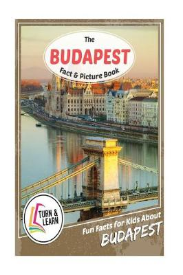 The Budapest Fact and Picture Book by Gina McIntyre