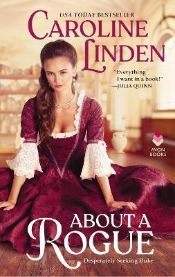 About a Rogue: Desperately Seeking Duke by Caroline Linden