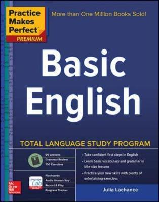 Practice Makes Perfect Basic English, Second Edition by Julie Lachance