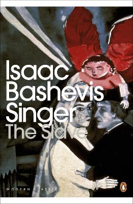 Slave by Isaac Bashevis Singer