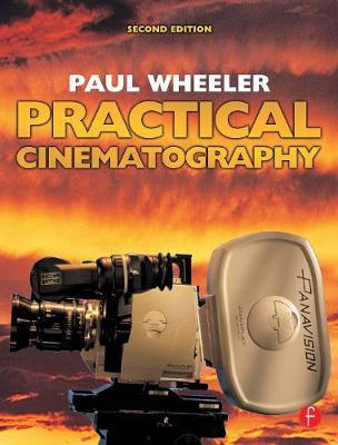 Practical Cinematography by Paul Wheeler