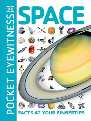 Pocket Eyewitness Space: Facts at Your Fingertips by DK