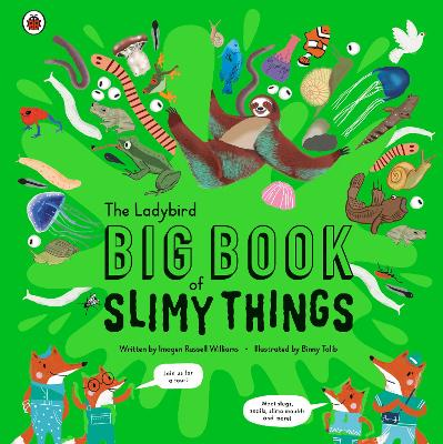 The Ladybird Big Book of Slimy Things book