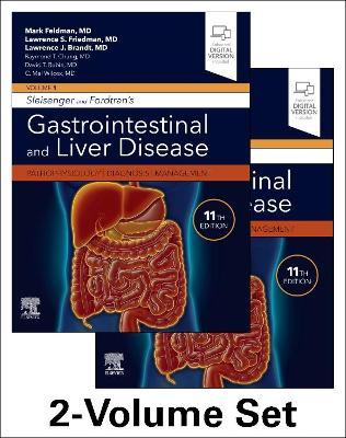 Sleisenger and Fordtran's Gastrointestinal and Liver Disease- 2 Volume Set: Pathophysiology, Diagnosis, Management by Mark Feldman