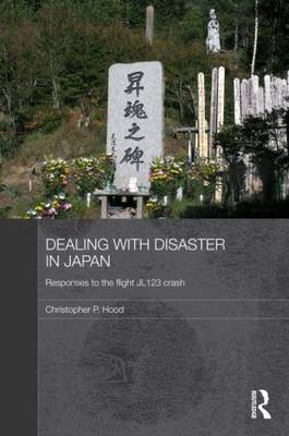 Dealing with Disaster in Japan by Christopher Hood