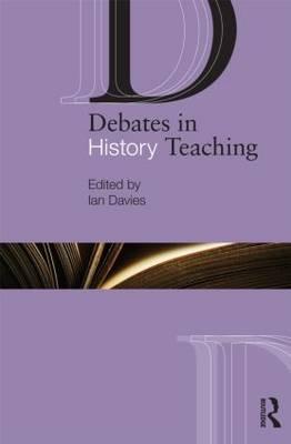 Debates in History Teaching book