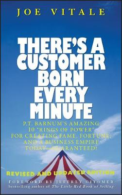 There's a Customer Born Every Minute book