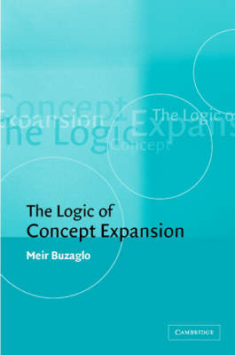 The Logic of Concept Expansion by Meir Buzaglo