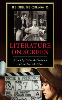 Cambridge Companion to Literature on Screen book