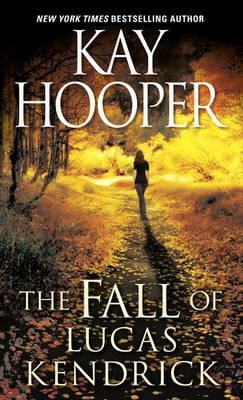 Fall Of Lucas Kendrick book