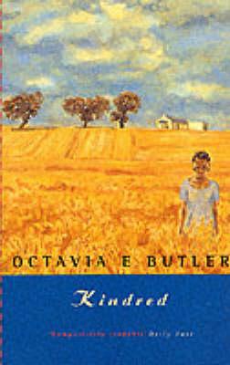 Kindred by Octavia E. Butler