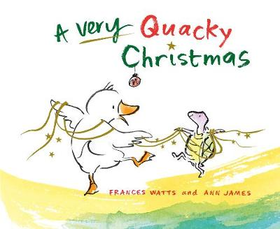 Very Quacky Christmas by Frances Watts