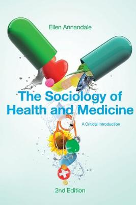 Sociology of Health and Medicine - a Critical Introduction 2E book