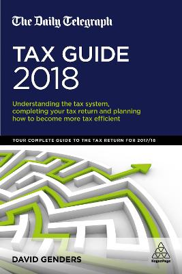 The Daily Telegraph Tax Guide 2018 by David Genders