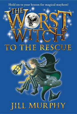 Worst Witch to the Rescue book