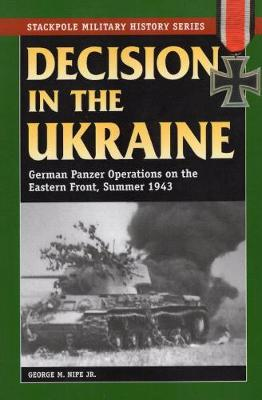 Decision in the Ukraine by George M. Nipe