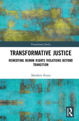 Transformative Justice by Matthew Evans