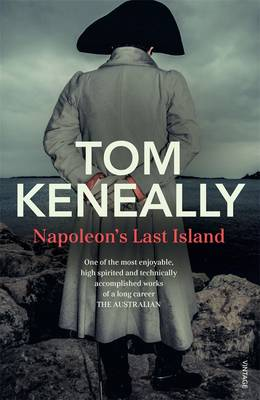 Napoleon's Last Island by Tom Keneally