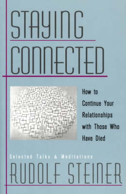 Staying Connected by Rudolf Steiner