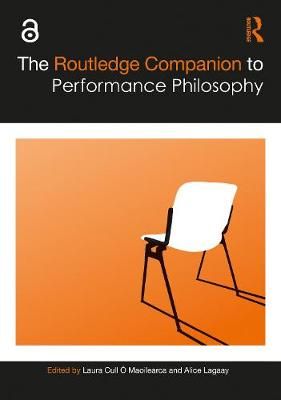 The Routledge Companion to Performance Philosophy book