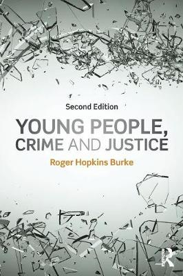 Young People, Crime and Justice by Roger Hopkins