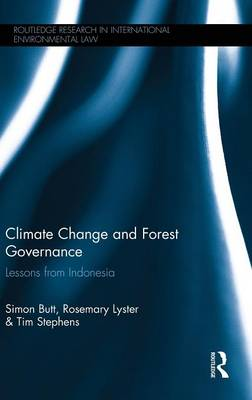 Climate Change and Forest Governance by Simon Butt