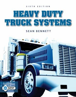Heavy Duty Truck Systems by Sean Bennett