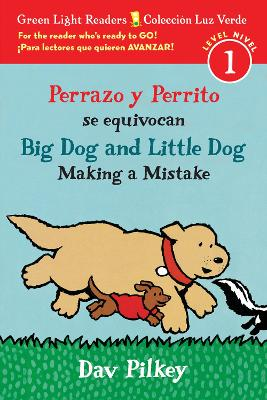 Perrazo y Perrito se Equivocan / Big Dog and Little Dog Making a Mistake (GLR Level 1) by ,Dav Pilkey