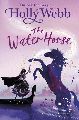 A Magical Venice story: The Water Horse by Holly Webb