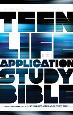 Teen Life Application Study Bible-NLT by Tyndale