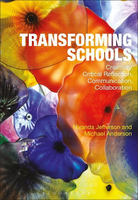 Transforming Schools by Miranda Jefferson