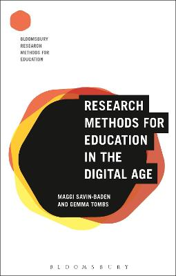 Research Methods for Education in the Digital Age by Maggi Savin-Baden