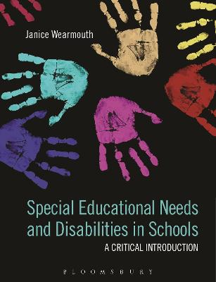 Special Educational Needs and Disabilities in Schools by Janice Wearmouth