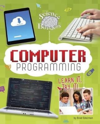 Computer Programming by Brad Edelman