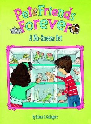 A No-Sneeze Pet by Diane Gallagher