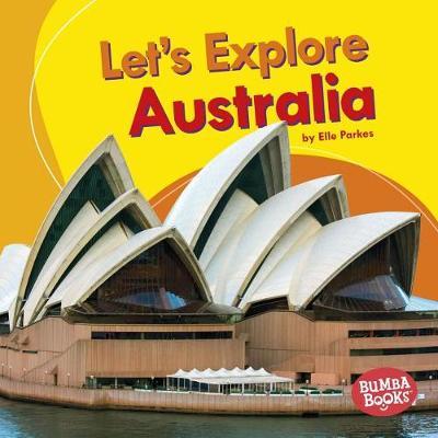 Let's Explore Australia by Elle Parkes