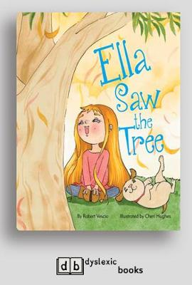 Ella Saw the Tree by Robert Vescio