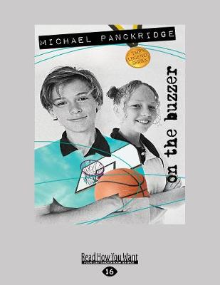 On the Buzzer: The Legends Series Book 6 by Michael Panckridge