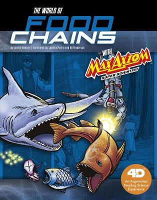 World of Food Chains with Max Axiom Super Scientist book