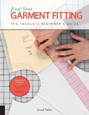 First Time Garment Fitting by Sarah Veblen