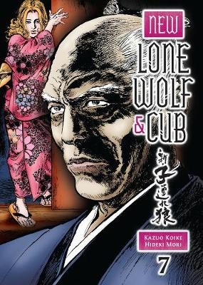 New Lone Wolf And Cub Volume 7 by Kazuo Koike